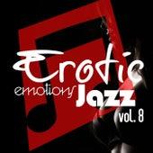 Erotic Emotions Jazz, Vol. 8 de Various Artists