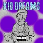 KID DREAMS by P Stoner