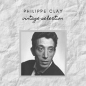 Philippe Clay - Vintage Selection de Philippe Clay