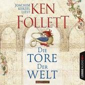 Die Tore der Welt von Ken Follett
