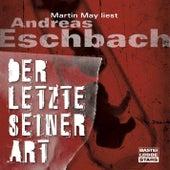 Der Letzte seiner Art von Andreas Eschbach