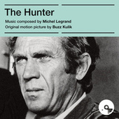 The Hunter (Original Motion Picture Score) von Michel Legrand
