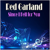 Since I Fell for You de Red Garland