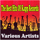 The Best Hits Of Kapp Records de Various Artists