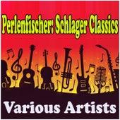 Perlenfischer: Schlager Classics by Various Artists