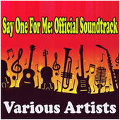 Say One For Me: Official Soundtrack de Various Artists