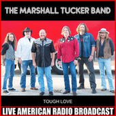 Tough Love de The Marshall Tucker Band