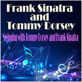 Swinging with Tommy Dorsey and Frank Sinatra de Frank Sinatra