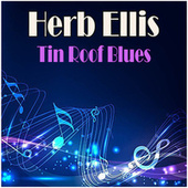 Tin Roof Blues by Herb Ellis
