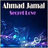 Secret Love de Ahmad Jamal