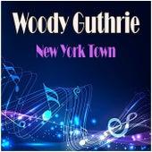 New York Town de Woody Guthrie