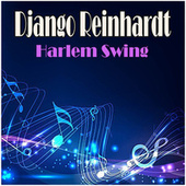 Harlem Swing by Django Reinhardt
