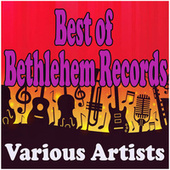 Best of Bethlehem Records by Various Artists