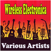 Wireless Electronica de Various Artists