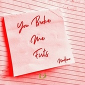 You Broke Me First by Nadine