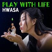 Play With Life de Hwa Sa