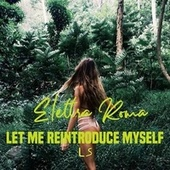 Let Me Reintroduce Myself by Elettra Roma