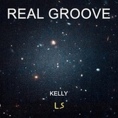 Real Groove by Kelly