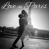 Love In Paris von Various Artists