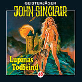 Lupinas Todfeind (2/2) - Folge 48 von John Sinclair
