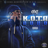 K.O.T.A King Of The Agg by OC Da Youngin