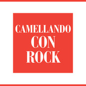 Camellando con Rock by Various Artists