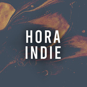 Hora Indie by Various Artists