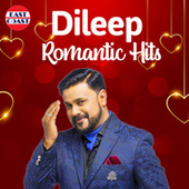 Dileep Romantic Hits by Various Artists