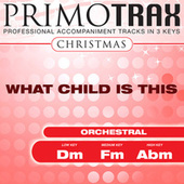 What Child is This (Christmas Primotrax) - EP (Performance Tracks) by Various Artists