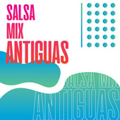 Salsa Mix Antiguas de Various Artists