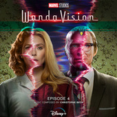 WandaVision: Episode 4 (Original Soundtrack) by Christophe Beck