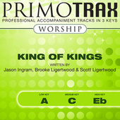 King of Kings (Worship Primotrax) - EP (Performance Tracks) de Primotrax Worship