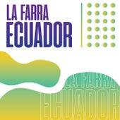 La Farra Ecuador de Various Artists