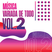 Música Variada De Todo Vol.2 de Various Artists