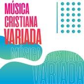 Música Cristiana Variada de Various Artists