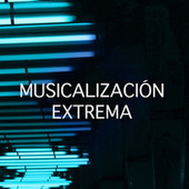 Musicalización Extrema by Various Artists