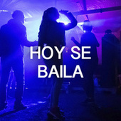 Hoy Se Baila de Various Artists