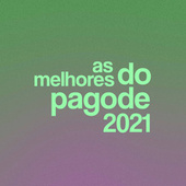As Melhores do Pagode 2021 de Various Artists