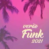 Verão Funk 2021 de Various Artists