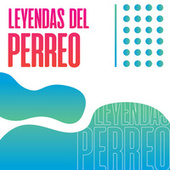 Leyendas del Perreo de Various Artists