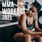 MMA Workout 2021 de Various Artists