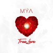 True Love by Mya