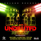 Undiluted Reggae de Various Artists
