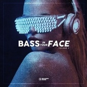 Bass in Your Face, Vol. 3 von Various Artists