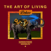 The Art of Living (Deluxe Edition) by Sareem Poems
