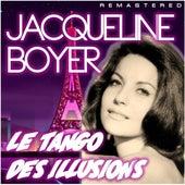 Le tango des illusions (Remastered) de Jacqueline Boyer