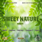 Sweet Nature Riddim by Various Artists