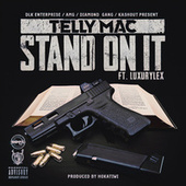 Stand on It by Telly Mac