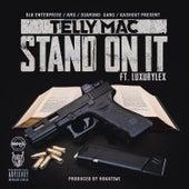 Stand on It de Telly Mac