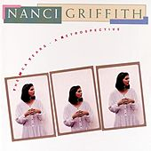 The MCA Years:  A Retrospective by Nanci Griffith
